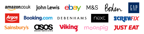 Retailers including Amazon, John Lewis, eBay, M&S, Boden, Gap, Argos, Booking,com, Debenhams, Next, ScrewFix, Sainsbury's, Asos, Viking, Monpig and Just Eat